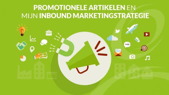 Inbound marketingstrategie en promotionele artikelen